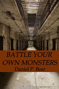 Book cover image for Battle Your Own Monsters